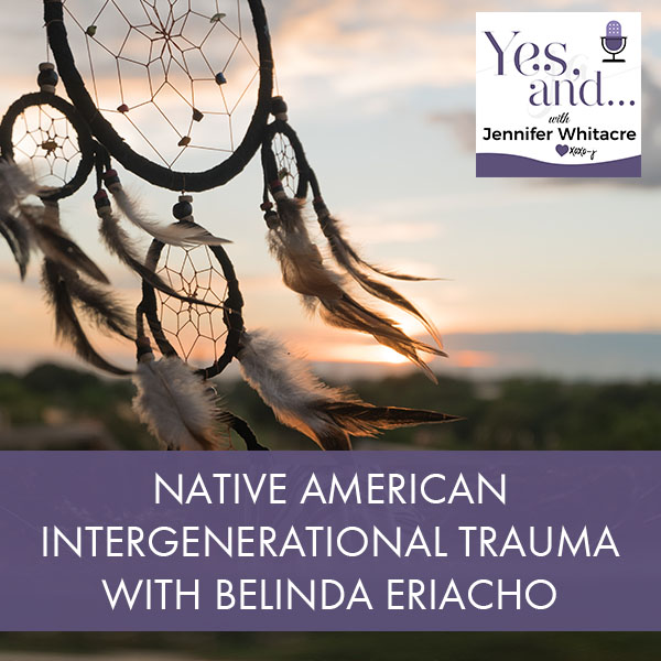 YA 46 | Native American Intergenerational Trauma