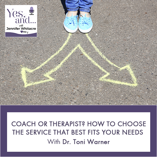 YA 73 | Coach Or Therapist